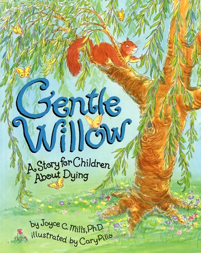 Cover of book Gentle Willow shows squirrel climbing in a tree that later becomes terminally ill