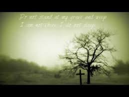 Do Not Stand at My Grave
