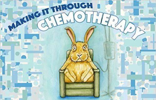 book cover of Making It Through Chemotherapy