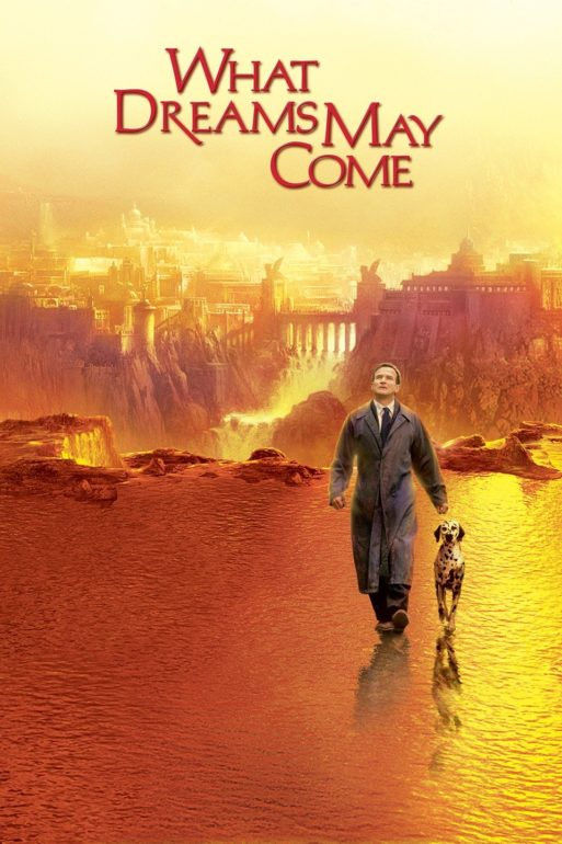 "The official poster of the film ""What Dreams May Come,"" showing Robin Williams walking next to a dog in an orange background"