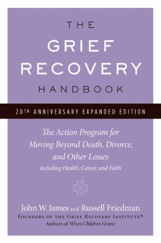 """""""The Grief Recovery Handbook"""""""